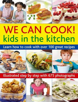We can Cook! Kids in the Kitchen (Paperback)
