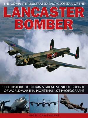 Compl Illust Enc of Lancaster Bomber (Paperback)