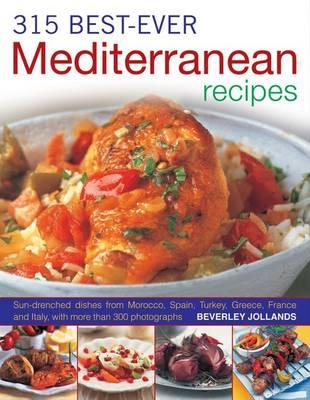 315 Best Ever Mediterranean Recipes (Paperback)