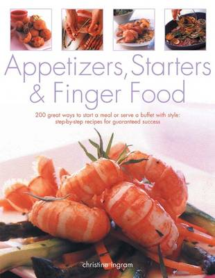Appetizers, Starters and Finger Food (Paperback)