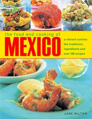 Food & Cooking of Mexico (Hardback)