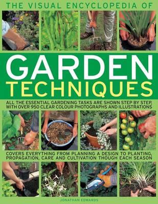 Visual Encyclopedia of Garden Techniques (Paperback)