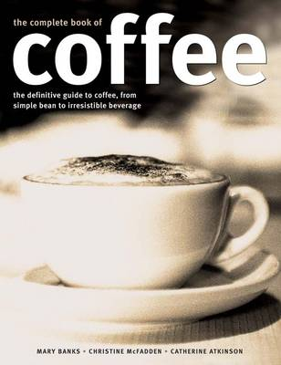 Complete Book of Coffee (Paperback)