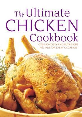 Ultimate Chicken Cookbook (Paperback)