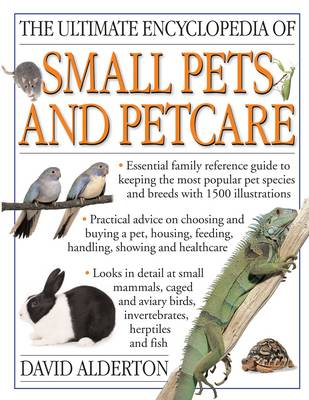 Ultimate Encyclopedia of Small Pets and Pet Care (Paperback)