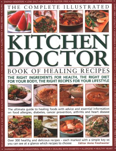 Complete Illustrated Kitchen Doctor Book of Healing Recipes (Paperback)