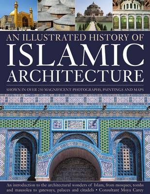 Illustrated History of Islamic Architecture (Paperback)