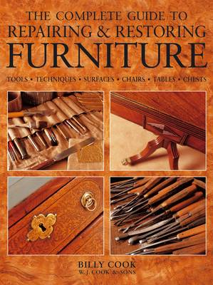 Complete Guide to Repairing and Restoring Furniture (Paperback)