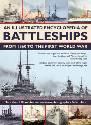 Illustrated Encyclopedia of Battleships from 1860 to the First World War (Paperback)