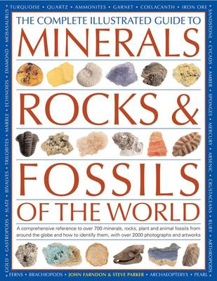 Complete Illustrated Guide to Minerals, Rocks & Fossils (Paperback)