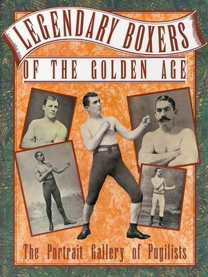 Legendary Boxers of the Golden Age (Paperback)
