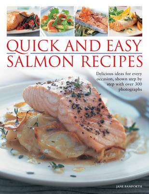 Quick and Easy Salmon Recipes (Paperback)
