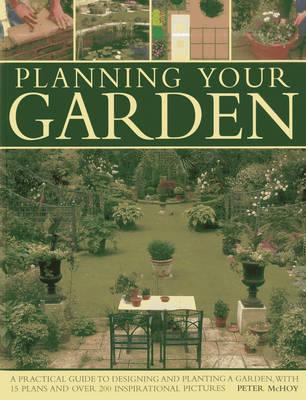 Planning Your Garden (Paperback)