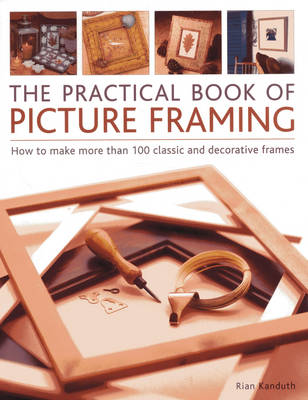 Practical Book of Picture Framing (Paperback)
