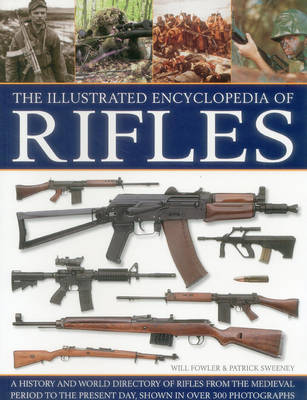 Illustrated Encyclopedia of Rifles (Paperback)