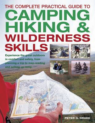 Complete Practical Guide to Camping, Hiking and Wilderness Skills (Paperback)