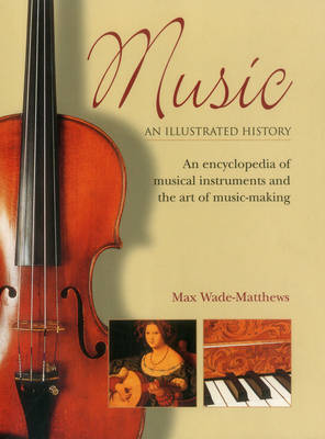 Music: An Illustrated History (Paperback)