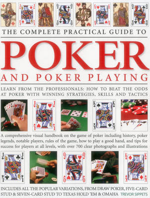 Complete Practical Guide to Poker and Poker Playing (Paperback)