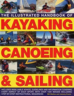 Illustrated Handbook of Kayaking, Canoeing & Sailing (Paperback)