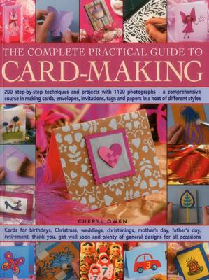 Complete Practical Guide to Card-Making (Paperback)