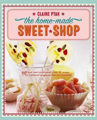 Home-made Sweet Shop (Hardback)