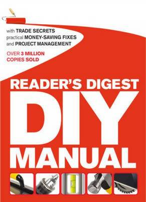 Readers digest diy manual by jo bourne waterstones readers digest diy manual with trade secrets practical money saving fixes and project solutioingenieria Choice Image