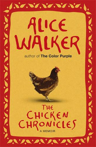 The Chicken Chronicles: A Memoir (Paperback)