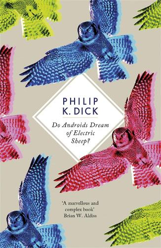 Do Androids Dream Of Electric Sheep? - S.F. Masterworks (Paperback)