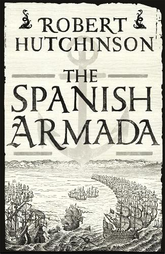 The Spanish Armada (Paperback)