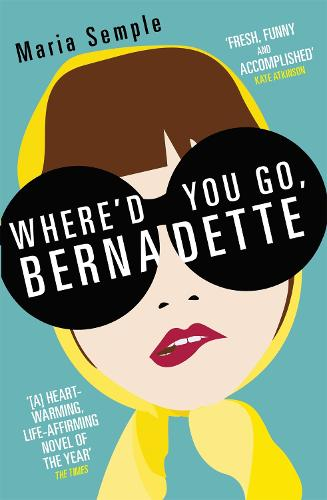 Where'd You Go, Bernadette (Paperback)