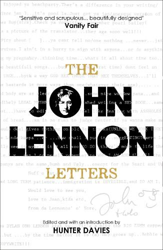 The John Lennon Letters: Edited and with an Introduction by Hunter Davies (Paperback)