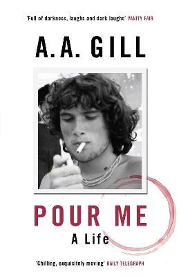 Pour Me: A Life (Paperback)