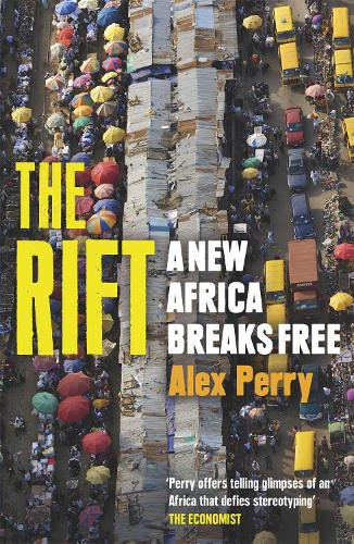 The Rift: A New Africa Breaks Free (Paperback)