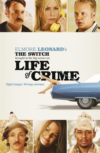 The Switch: Brought to the Big Screen as Life of Crime (Paperback)
