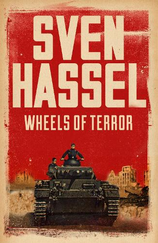 Wheels of Terror - Sven Hassel War Classics (Paperback)