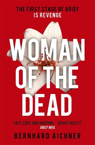 Woman of the Dead: A Thriller (Paperback)