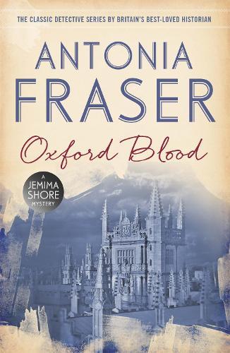 Oxford Blood: A Jemima Shore Mystery - Jemima Shore (Paperback)