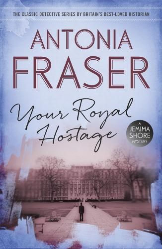 Your Royal Hostage: A Jemima Shore Mystery (Paperback)