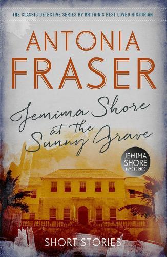 Jemima Shore at the Sunny Grave: A Jemima Shore Mystery (Paperback)