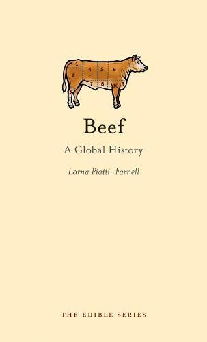 Beef: A Global History - Edible (Hardback)