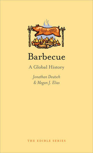 Barbecue: A Global History - Edible (Hardback)