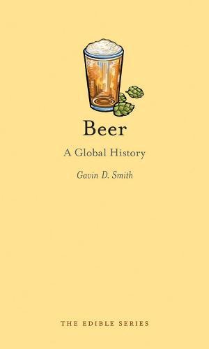 Beer: A Global History - Edible (Hardback)