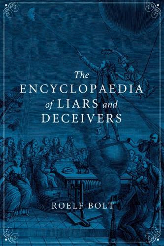 The Encyclopaedia of Liars and Deceivers (Hardback)