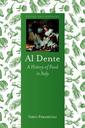 Al Dente: A History of Food in Italy (Hardback)
