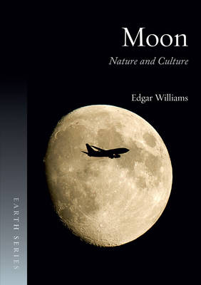 Moon: Nature and Culture - Earth (Paperback)