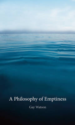 A Philosophy of Emptiness (Paperback)