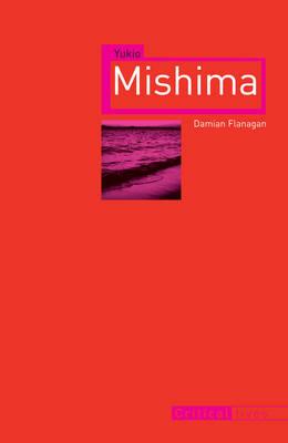 Yukio Mishima - Critical Lives (Paperback)