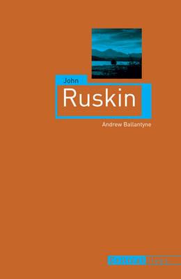 John Ruskin - Critical Lives (Paperback)