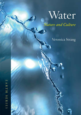 Water: Nature and Culture - Earth (Paperback)