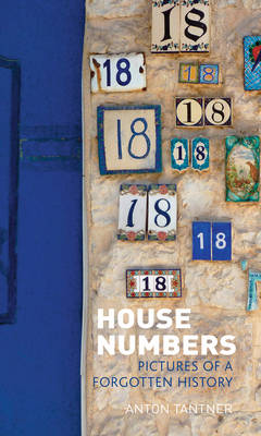 House Numbers: Pictures of a Forgotten History (Hardback)